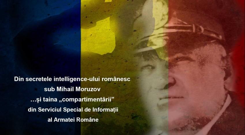 """Din secretele intelligence-ului românesc sub Mihail Moruzov …și taina """"compartimentării"""" (refuzată) de Mareșalul Ion Antonescu"""