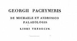 Primele deportări ale românilor? Georgius Pachymeres (1285) descrie deportarea vlahilor în Asia Mică