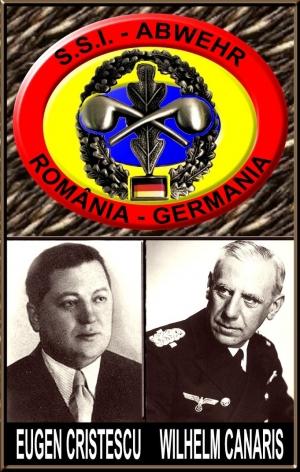 Eugen Cristescu & Amiral Wilhelm Canaris