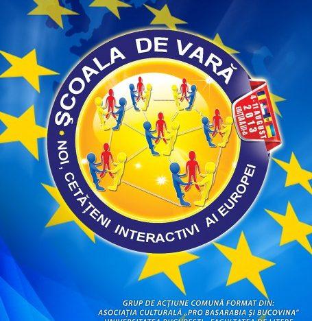 ȘCOALA DE VARĂ, Ediția a III-a, 4-11 august 2013, organizată la București pentru românii din Provinciile Istorice Românești din jurul României