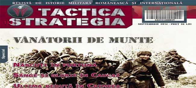 """Prima revistă """"TACTICA și STRATEGIA"""", revistă de istorie militară românească și internațională, și-a făcut apariția în media românească"""