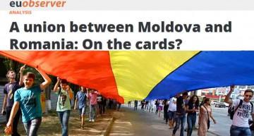 """Analiză EUobserver: """"Reunirea României cu R. Moldova este în cărți ?"""""""