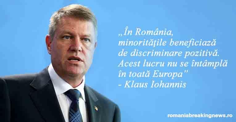 România, model de urmat!  Minoritățile beneficiază de discriminare pozitivă.  Acest lucru nu se întâmplă  în toată Europa – Klaus Iohannis