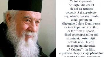 """Video/De Paște, povestea unui biruitor: Părintele Gheorghe Calciu,  …îndemn la un """"zbor înalt"""" pentru Neamul Românesc"""