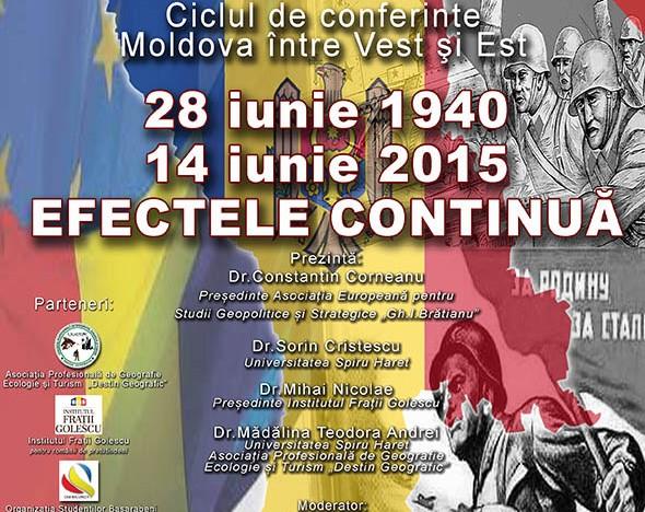 """O nouă conferință din seria """"Moldova între Vest și Est"""":  28 iunie 1940 -14 iunie 2015  Efectele continuă"""