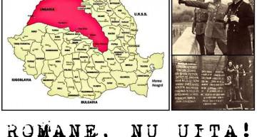 """Români, nu uitați! Acum 75 de ani, pe 30 august 1940, prin """"al doilea arbitraj de la Viena"""", România a fost nevoită să cedeze Ungariei horthyste aproape jumătate din teritoriul Transilvaniei."""