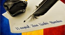 Ziua Limbii Române, este cinstită de românii din toate comunitățile istorice din Serbia, Ucraina, Ungaria, Bulgaria și R. Moldova
