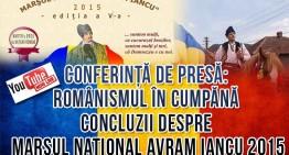 """CONFERINȚĂ DE PRESĂ: """"Românismul în cumpănă – concluzii despre Marșul Național Avram Iancu 2015"""""""