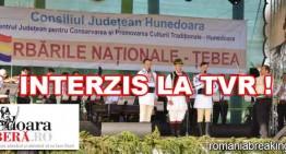 Avram Iancu Deranjează? Televiziunea Română … nu prea mai este română! Spectacolul de folclor de la Țebea interzis  la TVR