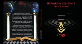 """Carte eveniment – """"Masoneria Explicată Profanilor"""", demers editorial adresat deopotrivă profanilor și inițiaților, ajunge și la Chișinău"""