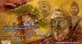 Din arhivele spaniole! Despre un mare român și însemnele dacice de pe stema regilor Spaniei. Legendele hispanice: Regii spanioli se trag din principi daci!