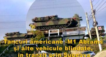 Tancuri americane – M1 Abrams și alte vehicule blindate, în tranzit prin Suceava