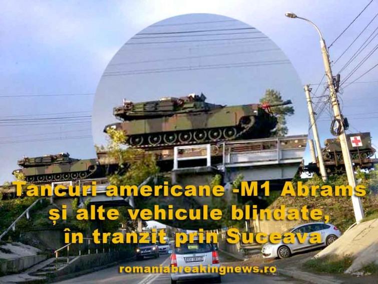 tancuri_abrams_si_alte_blindate_americane_tranzit_Suceava