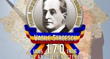 170 de ani de la nașterea marelui patriot și mecena, Vasile Stroescu – Primul Președinte al Parlamentului României Mari – reper în construcția identității naționale românești