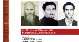 """Simpozion """"Preoți mărturisitori în închisorile comuniste"""" II – 25 februarie 2016"""
