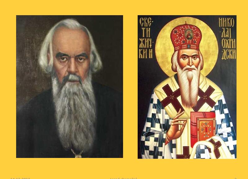 Sfântul Episcop Nicolae a simțit că, pentru a ajunge la dragostea adevărată, e necesară credința adevărată. Această credință este jertfa supremă pentru un luptător autentic al credinței ortodoxe a unui popor aflat în suferință.