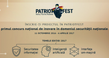 Pentru prima dată în România! PatriotFest 2017 – Primul concurs național de inovare în domeniul securității naționale