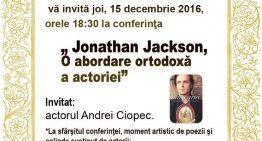 "Video-Conferință ""Jonathan Jackson, o abordare ortodoxă a actoriei"" la Biserica Sf.Silvestru"
