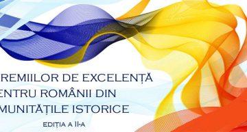 ICR organizează a doua ediție a Galei Premiilor de Excelență pentru Românii din Comunitățile Istorice. Un elogiu față de cei pentru care a fi român este sinonim cu lupta, dârzenia și curajul