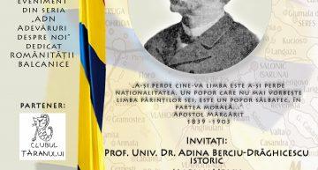 Un nou eveniment dedicat personalităților românității balcanice la București. Evocarea lui Apostol Mărgărit, liderul național al aromânilor din Imperiul Otoman