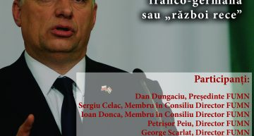 """România și Ungaria: reconciliere franco-germană sau """"război rece""""- Conferință / Fundația Universitară a Mării Negre"""
