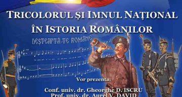 Tricolorul și Imnul Național în Istoria Românilor – Conferință la București
