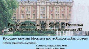 Profesorii români de istorie din Ucraina, Republica Moldova, Serbia şi Ungaria se reunesc la Satu Mare