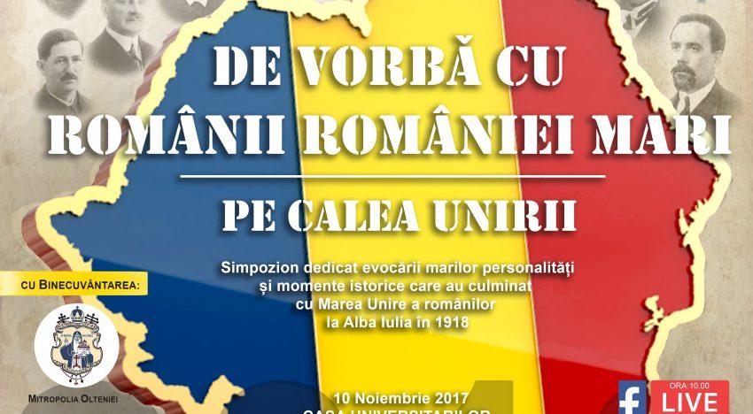 ROMÂNII ROMÂNIEI MARI pe CALEA UNIRII din Craiova. Un tablou cu suferințe de ieri și speranțe de azi pentru Reîntregirea de mâine…