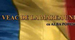 """Emisiunea """"UN VEAC DE LA MAREA UNIRE"""" continuă cu Academicianul Victor Spinei despre nevoia educației în scop identitar, cu Ciprian Porumbescu și cu """"Mărăști o promisiune onorata"""""""