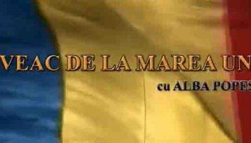 Video: Un veac de la Marea Unire – ediţie specială de Ziua Armatei cu Alba Popescu