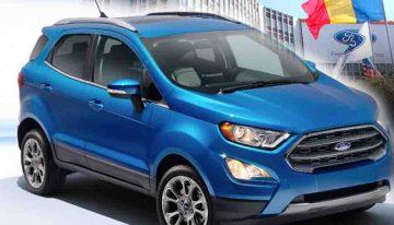 Noul SUV Ford EcoSport, made in România, a intrat în producție la Craiova. Ford mărește capacitatea de producție a fabricii din Bănie