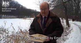"""Video inedit: ambasadorul Marii Britanii în România, Paul Brummell, recită poezia """"Lacul"""" a lui Mihai Eminescu și """"Ce-ţi doresc eu ţie, dulce Românie,"""""""