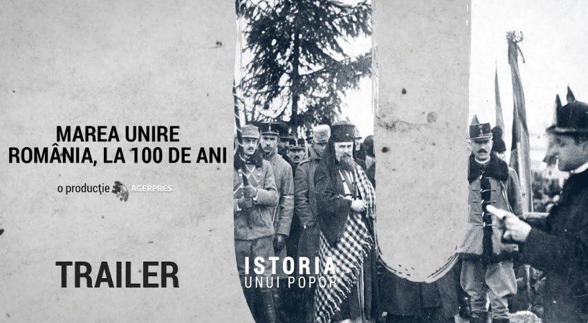 """""""Marea Unire – România, la 100 de ani"""" – Un tulburător documentar video, bazat pe oameni şi mărturiile acestora, realizat de Agerpres"""