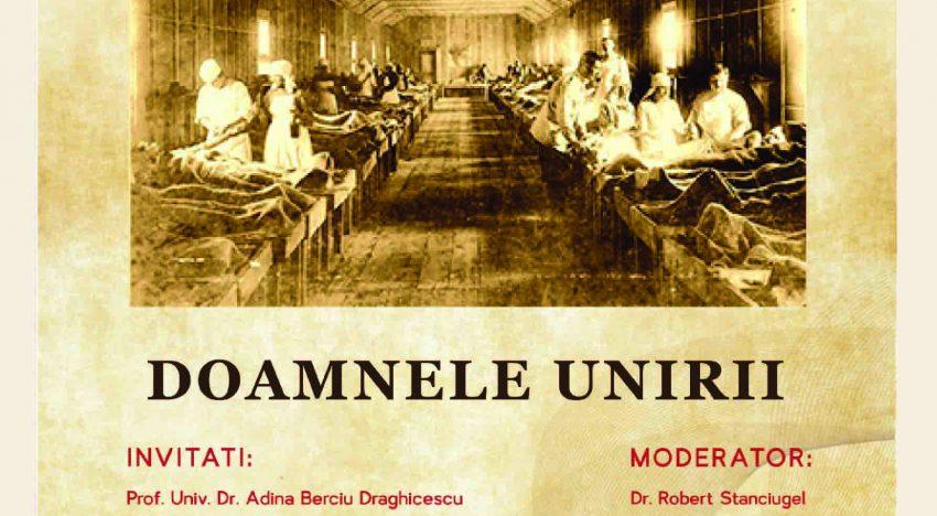 """VIDEO / Eveniment: """"DOAMNELE UNIRII"""" – Omagiu închinat activităţii şi sacrificiului personalităţilor feminine româneşti pentru ROMÂNIA MARE"""