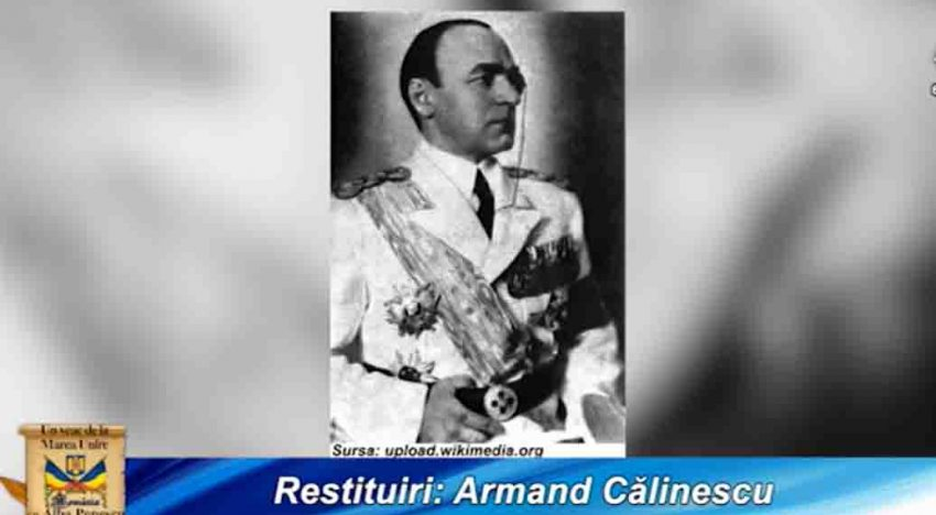 """Video: """"Un Veac de la Marea Unire"""" despre Armand Călinescu, sacrificiului Armatei Române în cel de-al Doilea Război Mondial dar și despre un prezent dureros…"""