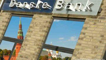 Danske Bank (Olanda) – scandal de spălare de bani în favoarea oligarhilor ruși în valoare de 150 miliarde dolari