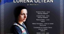 Concert Extraordinar Lorena Oltean și invitații, pentru Omagierea Unirii Bucovinei cu România și a Centenarului Marii Uniri