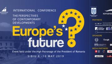 """Conferința """"Viitorul Europei. Perspectivele evoluțiilor contemporane"""""""