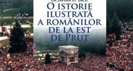 O istorie românilor de la Est de Prut, din Caucaz, Crimeea, Țările Baltice, până în Asia, Siberia şi Extremul Orient, ca parte a culturii şi civilizaţiei româneşti, va fi lansată de autorul Octavian Țîcu