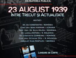 """""""23 AUGUST 1939  ÎNTRE TRECUT ȘI ACTUALITATE"""" – Dezbatere publică cu participare internațională la București"""