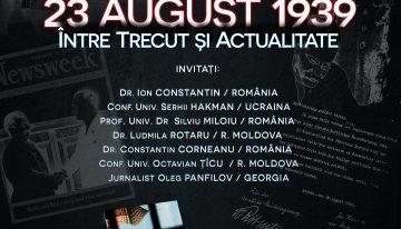 """Actualizare / """"23 AUGUST 1939  ÎNTRE TRECUT ȘI ACTUALITATE"""" – Dezbatere publică cu participare internațională la București"""